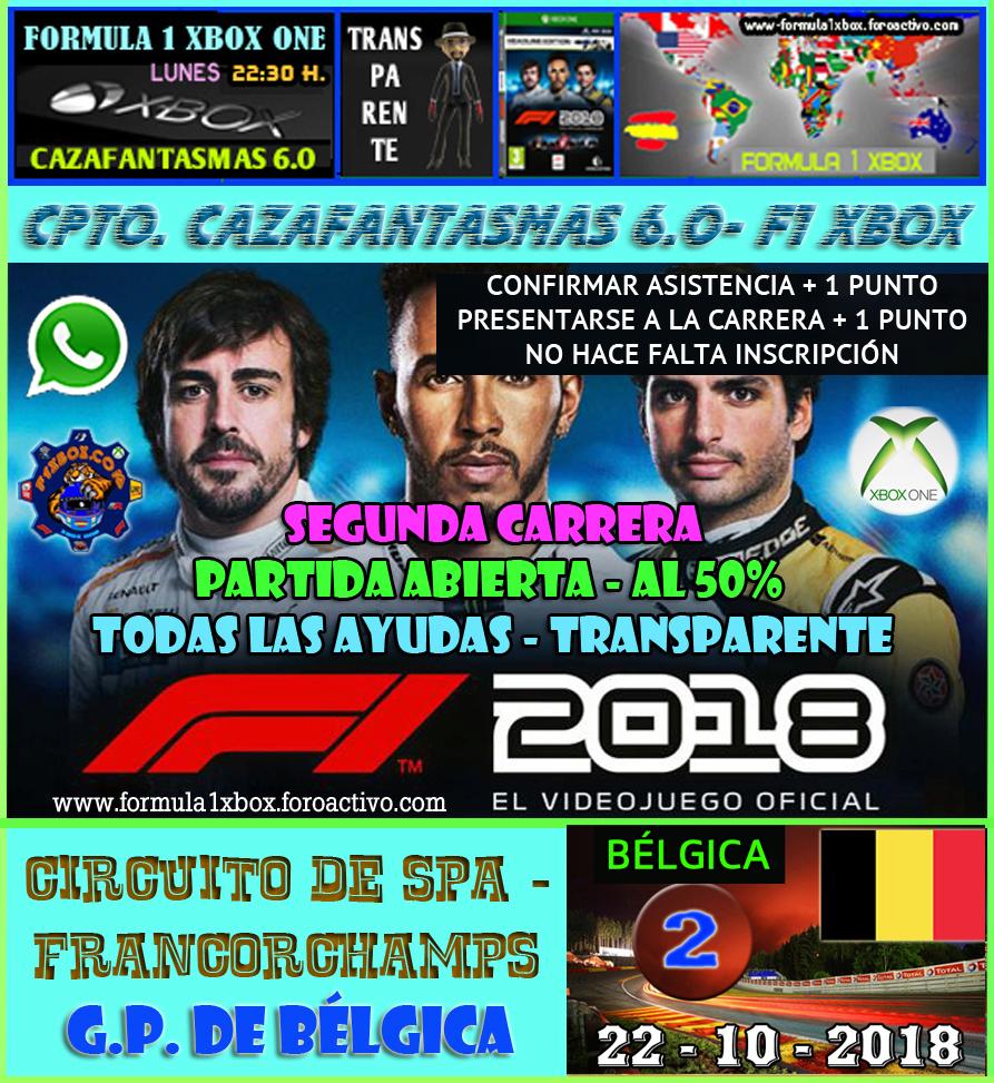 F1 2018 *** CAMPEONATO CAZAFANTASMAS 6.0  - F1 XBOX *** CONFIRMACIÓN DE ASISTENCIA AL GP DE BÉLGICA + 1 PUNTO *** 22 - 10 - 2018. 2_belg10