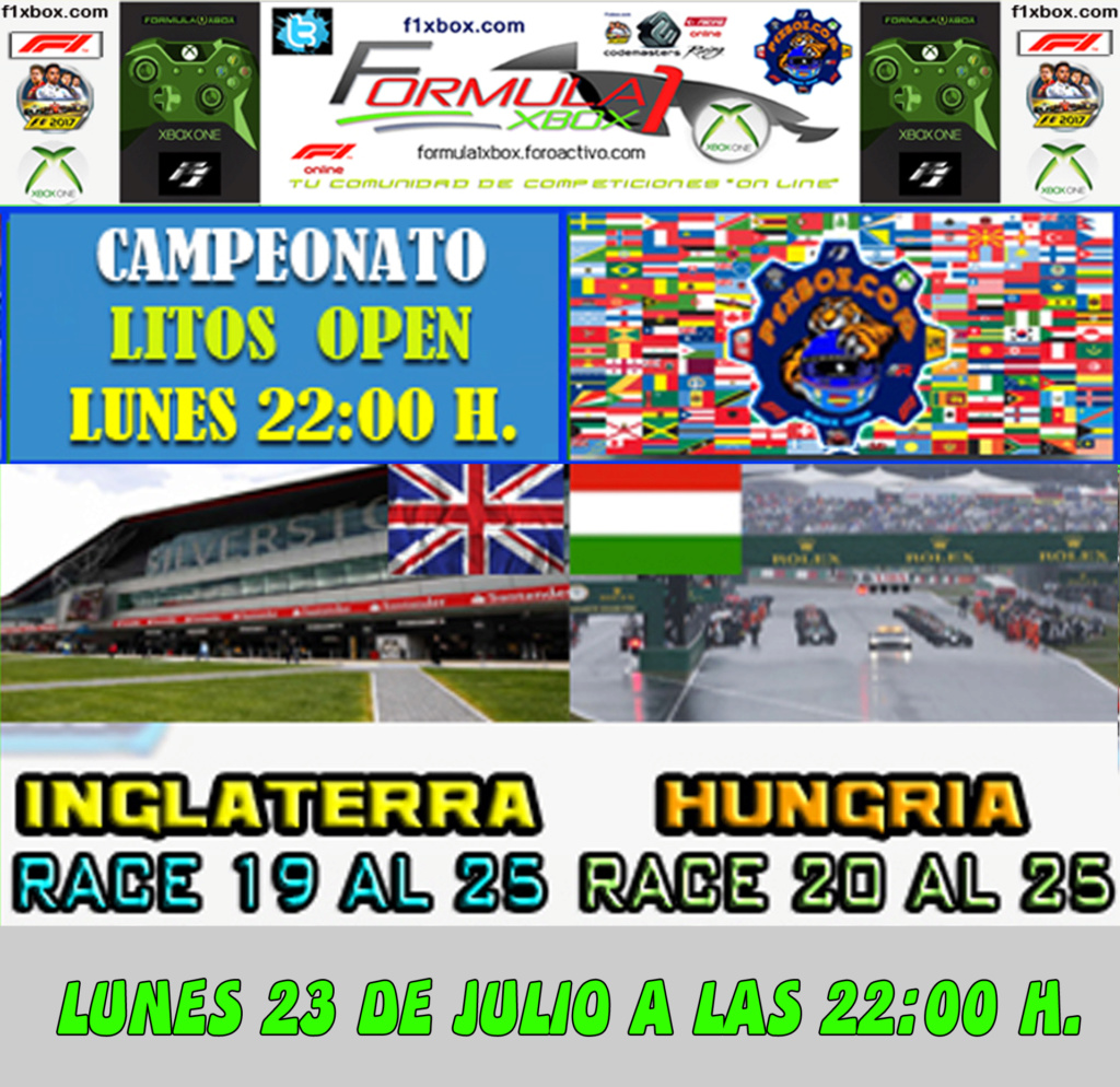 F1 2017 - XBOX ONE / CAMPEONATO LITOS OPEN - F1 XBOX / CONFIRMACIÓN DE ASISTENCIA G.P. DE INGLATERRA Y HUNGRÍA/  LUNES 23 - 07 - 2018 / A LAS 22:00 H. Calend19