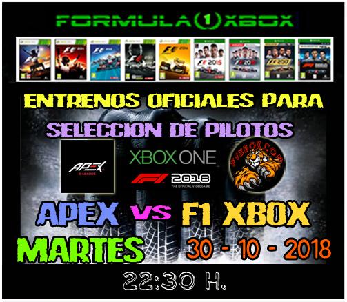 F1 2018 *** CONFIRMACIÓN DE ASISTENCIA A LAS PRUEBAS PARA SELECCIÓN DE PILOTOS APEX vs F1 XBOX *** MARTES  30 - 10 - 2018 *** GP DE MÉXICO *** Mexico12