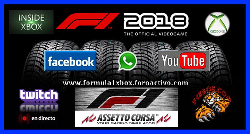 F1 2018 *** CONFIRMACIÓN DE ASISTENCIA A LOS ENTRENOS PARA PREPARAR EL E-SPORT APEX vs F1 XBOX *** MARTES  06 - 11 - 2018 *** GP DE ESPAÑA AL 50 *** S-201830