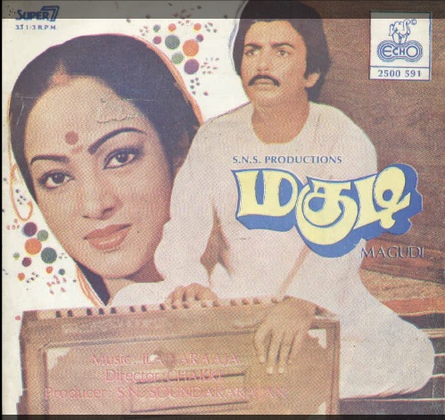 "Vinyl (""LP"" record) covers speak about IR (Pictures & Details) - Thamizh - Page 9 Magudi10"