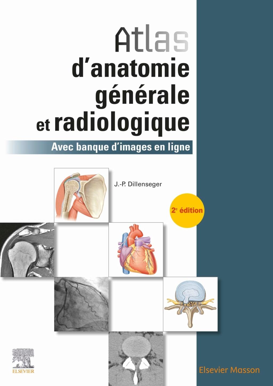 Livres Médicales - Atlas d'anatomie générale et radiologique 2e 2019 Atlas_11