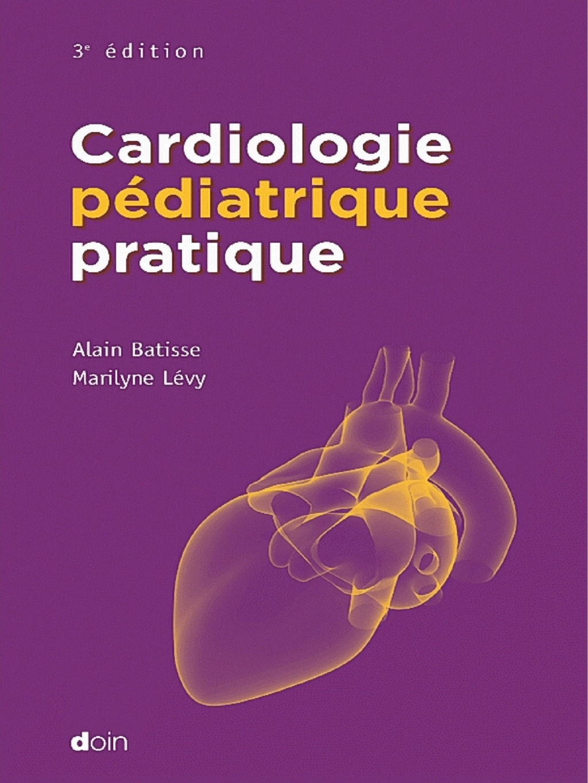 Livres Médicales - Cardiologie Pédiatrique Pratique 3ed Cardio10