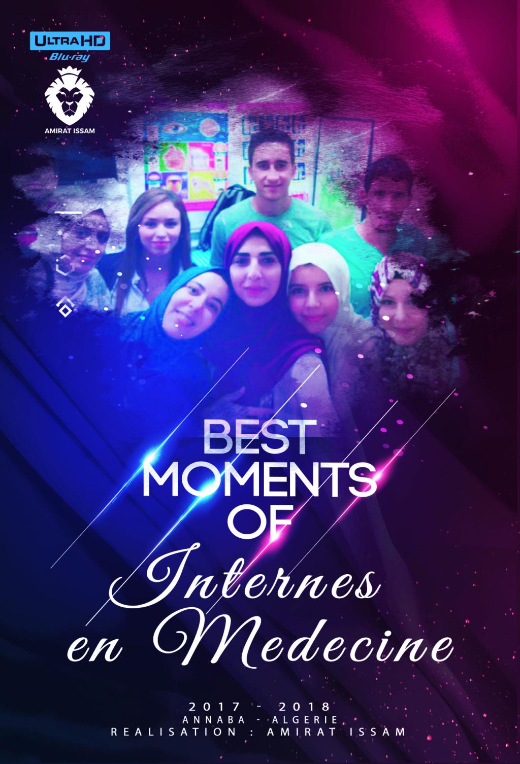 Best Moments of Internes en Médecine 2017-2018, Annaba, Algérie Flyer_10