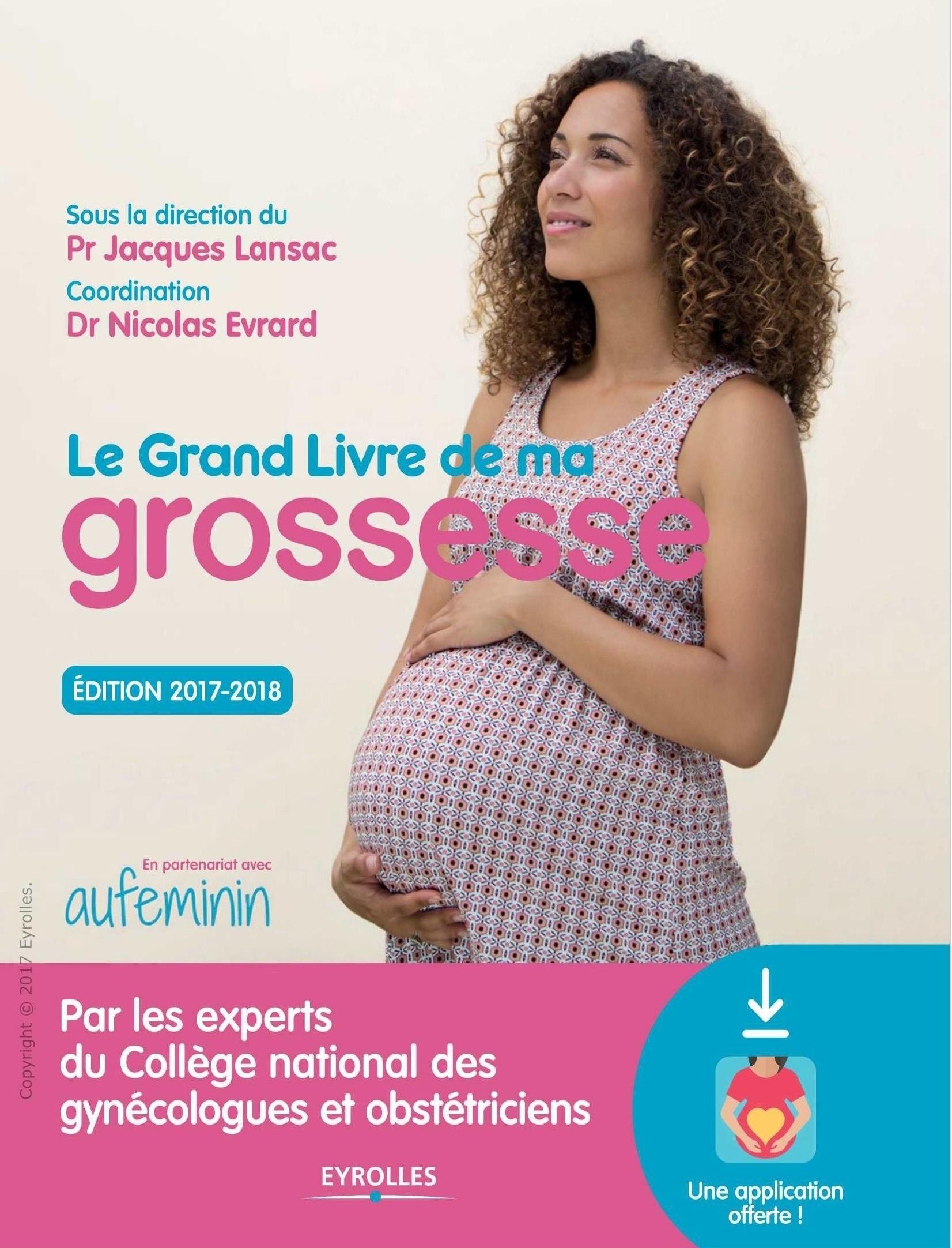 Livres Médicales - Le grand livre de ma grossesse - Edition 2017-2018 - Page 3 Le_gra10