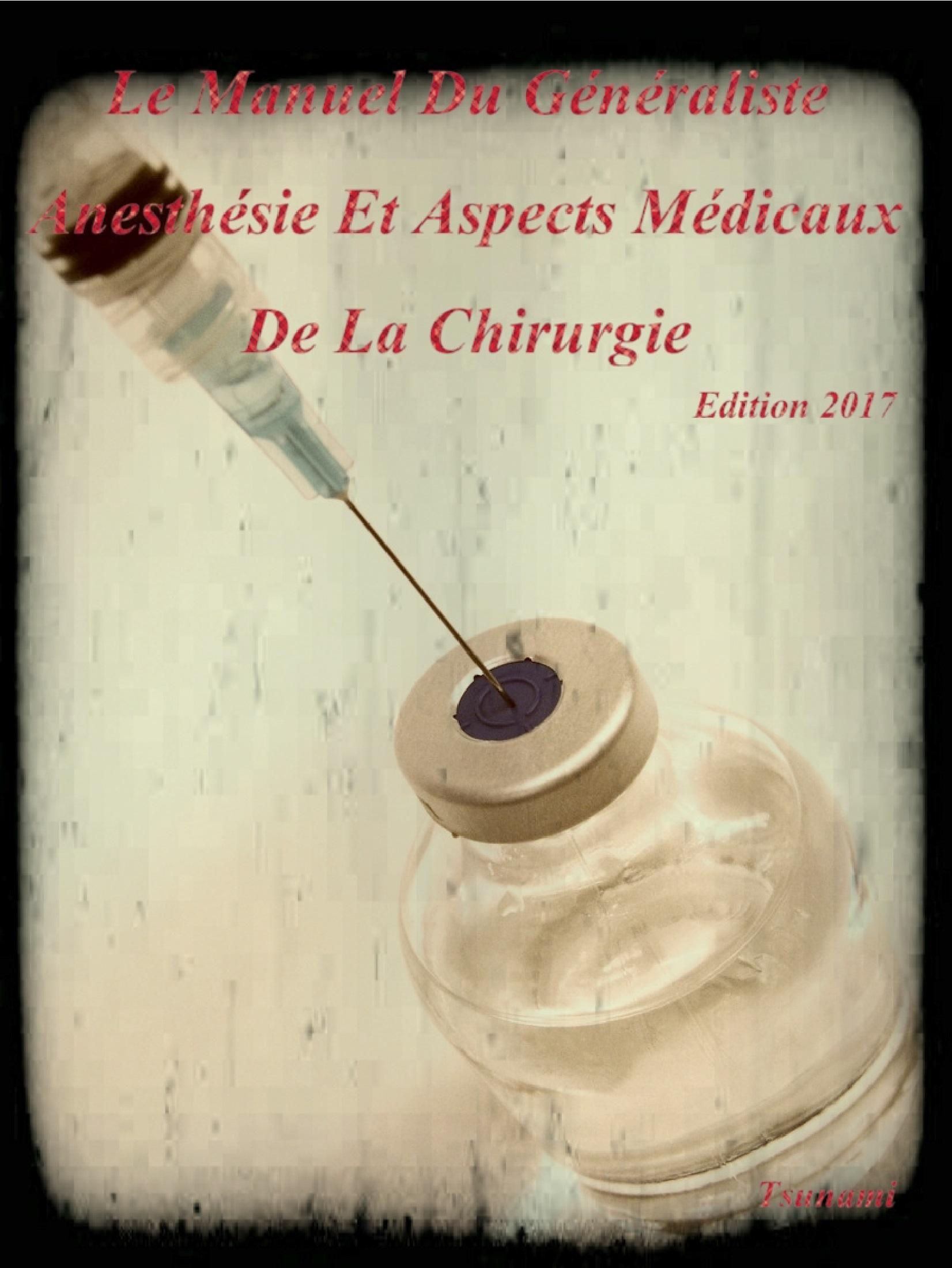 Livres Médicales - Le Manuel Du Généraliste 2017 Anesthésie Et Aspects Médicaux De La Chirurgie Le_man10