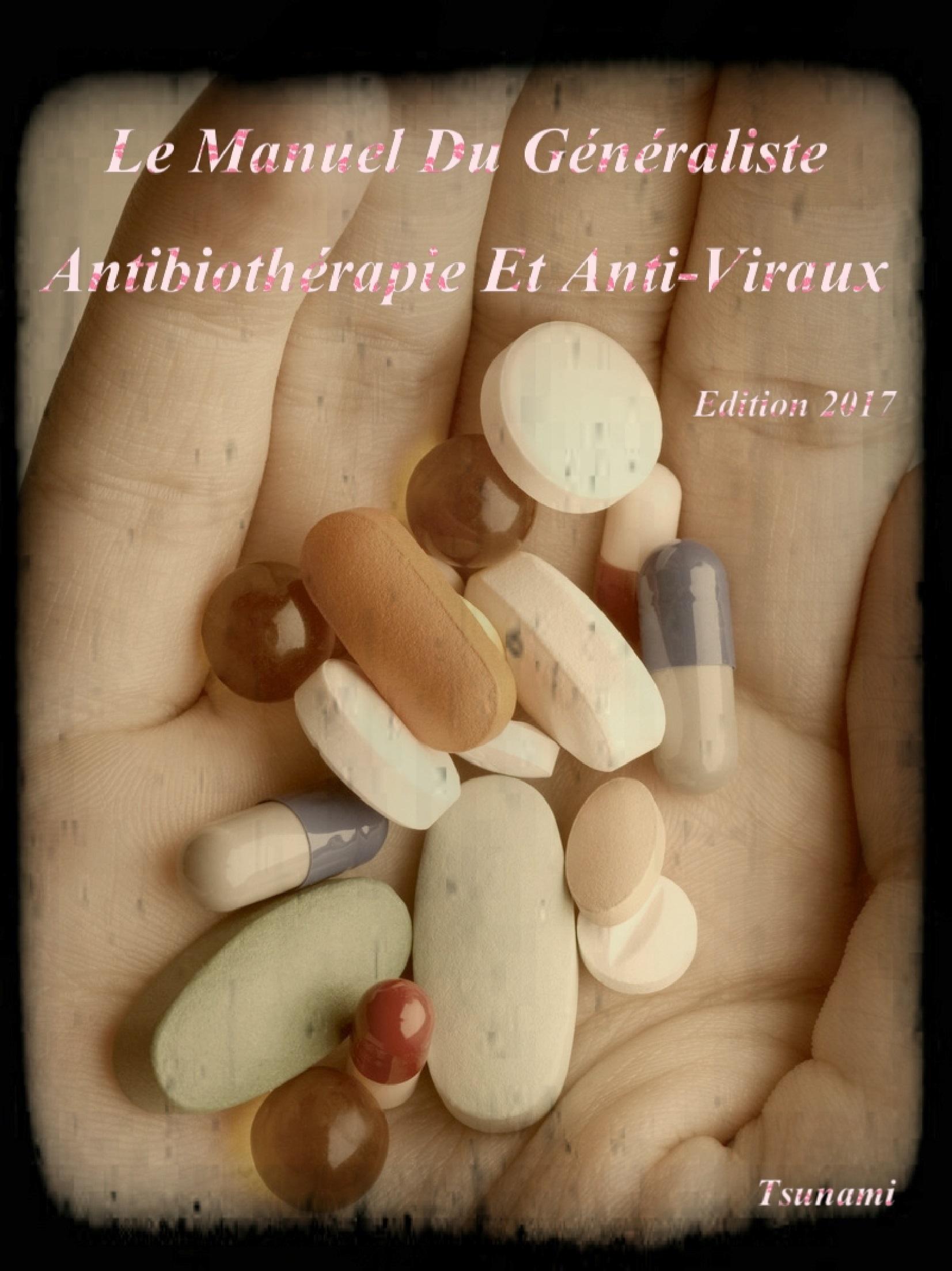 Livres Médicales - Le Manuel Du Généraliste 2017 Antibiothérapie Et Anti-Viraux Le_man11