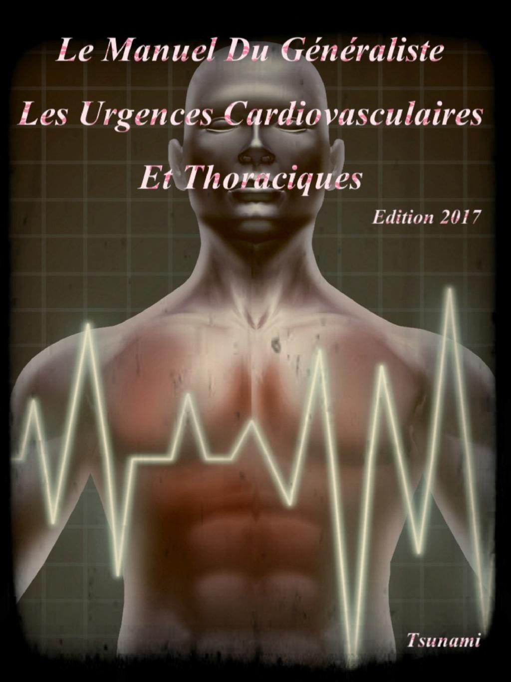 Livres Médicales - Le Manuel Du Généraliste 2017 Les Urgences Cardiovasculaires Et Thoraciques Le_man22
