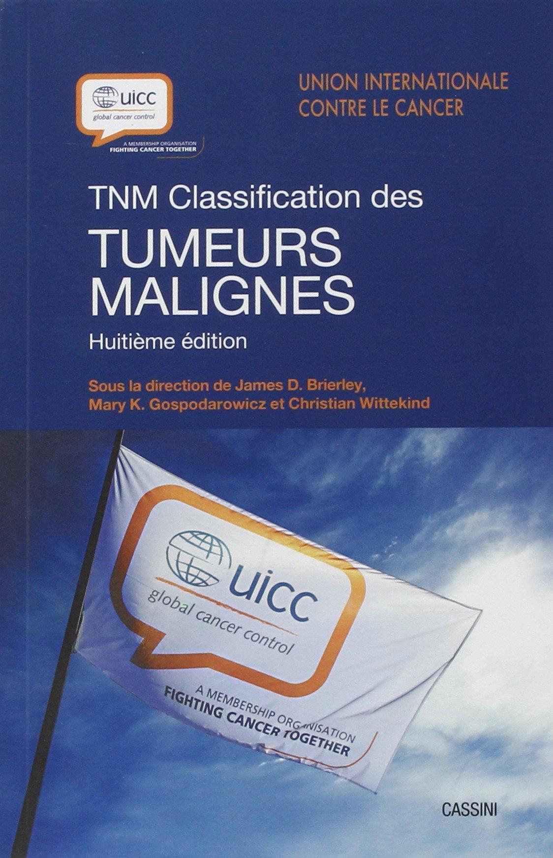 Livres Médicales - TNM Classification des tumeurs malignes 2017 Tnm_cl10