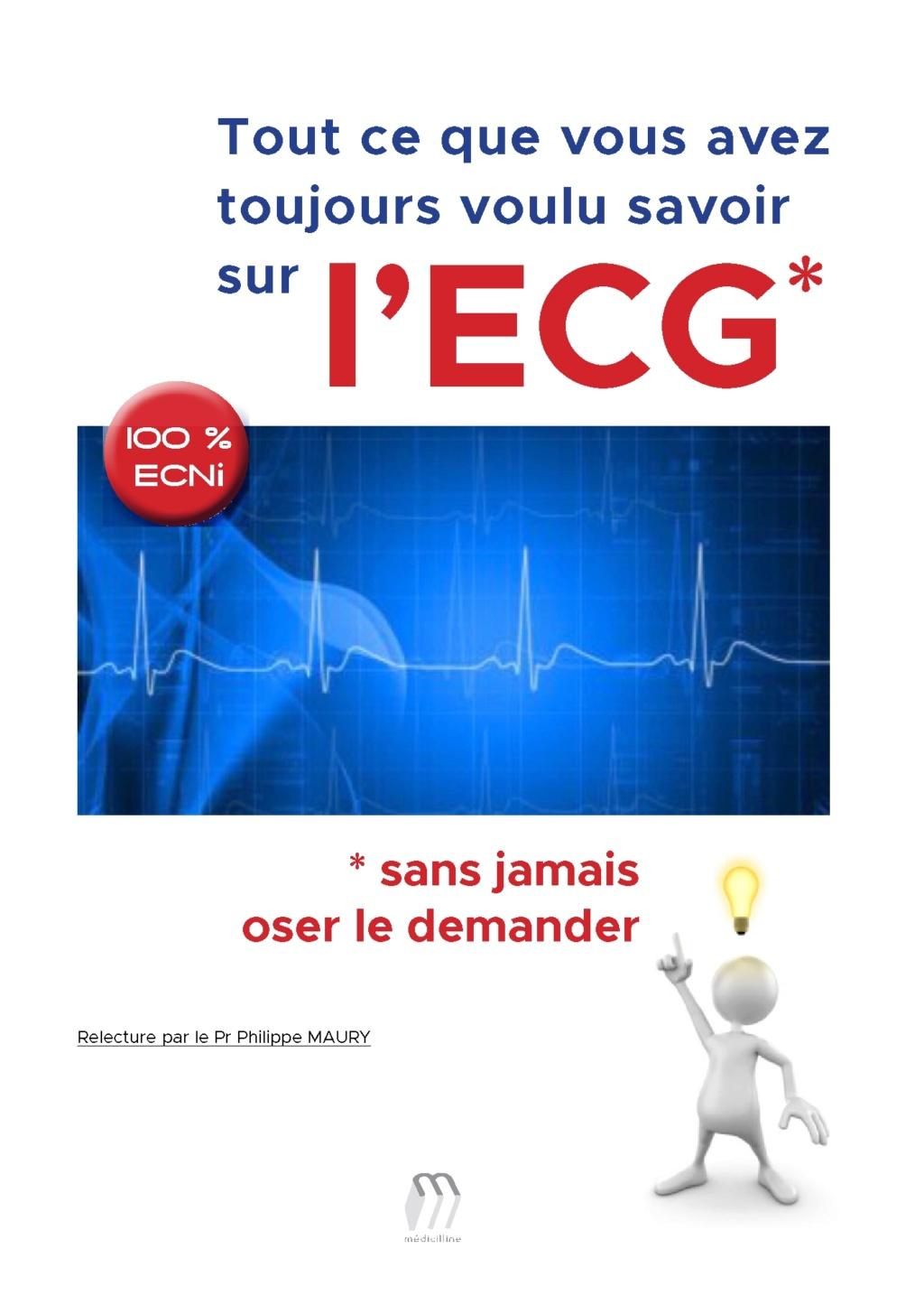 Livres Médicales - Tout ce que vous avez toujours voulu savoir sur l'ECG sans jamais oser le demander 2018 Tout_c10