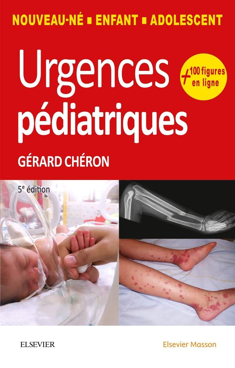 Livres Médicales - Urgences Pédiatriques de Gérard Chéron 5eme edition 2018 Urgenc10