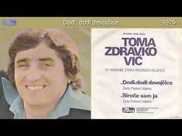 Toma Zdravkovic  1976 - Dodji dodji devojcice Aa19