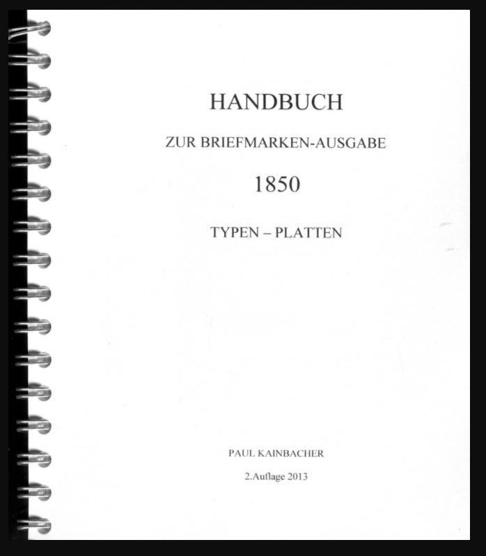 Suche: PAUL KAINBACHER - Handbuch zur Briefmarken-Ausgabe 1850 Typen - Platten Kainba10