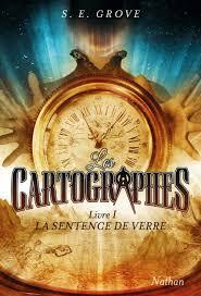 [Grove, S.E.] Les Cartographes - Tome 1: La Sentence de verre Cartog11
