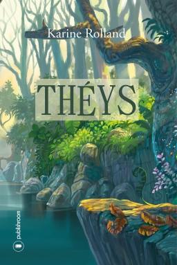 [Editions Publishroom] Théys de Karine Rolland Thyys10