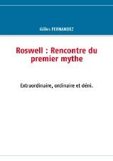 Roswell rencontre du 1er mythe par Gilles FERNANDEZ Roswel10