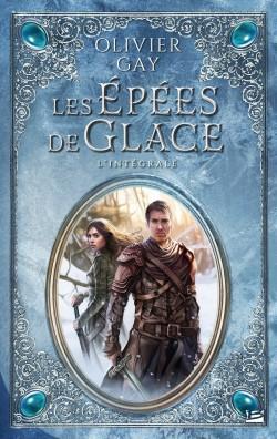 [Gay, Olivier] Les Epées de Glace - L'intégrale Les-ep10