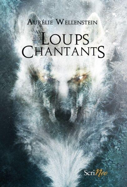 [Editions Scrineo] Loups chantants de Aurélie Wellenstein Les_lo10