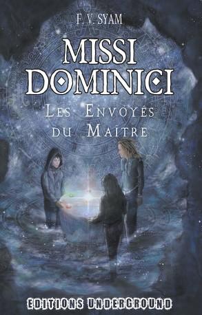 [Syam, F.V.] Missi Dominici - Les Envoyés du Maître Missi_10
