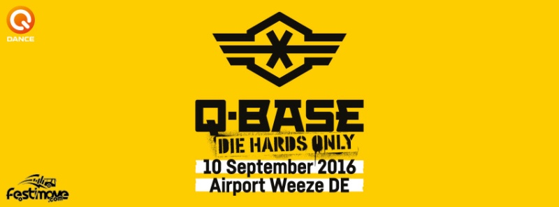 Q-BASE - DIE HARDS ONLY - 10 Septembre 2016 - Weeze Airport - Allemagne 13241310