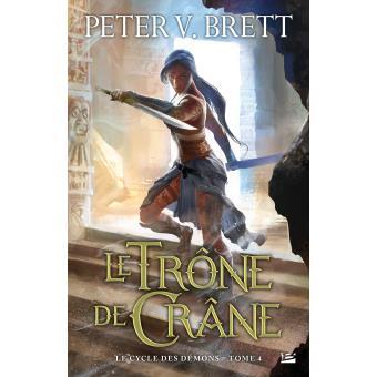 Brett Peter V. - Le trône de crâne - La guerre des démons T4 1540-110