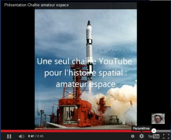 Chaîne YouTube Amateur Espace. Chaine10