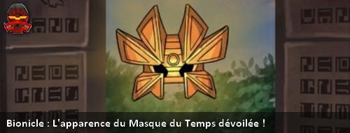[Culture] Le Masque du Temps fait officiellement son apparition dans la G2 de Bionicle Vahiba10