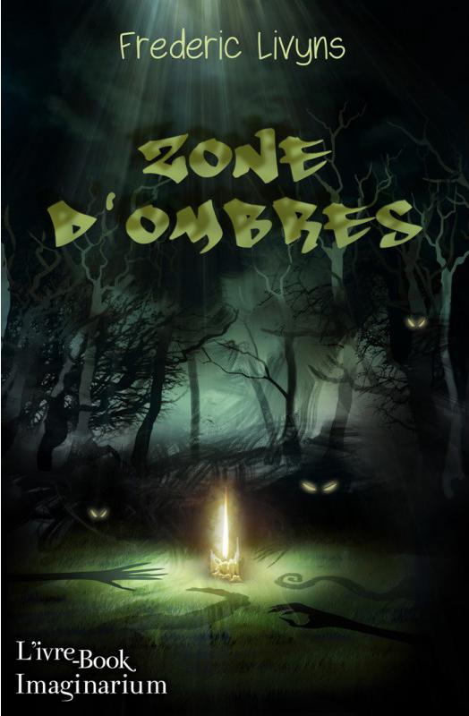 LIVYNS Frédéric - Zones d'ombres Zone-d10
