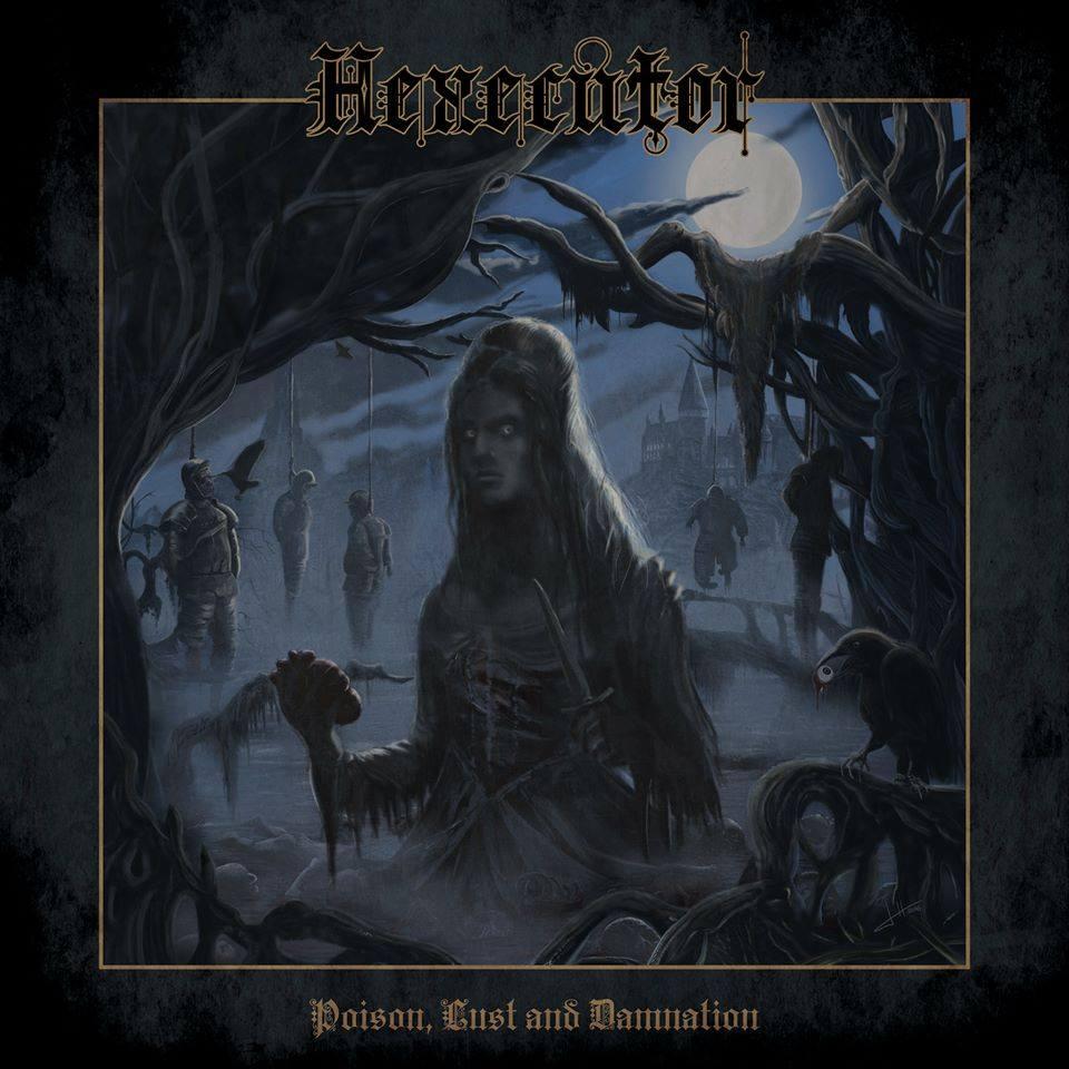 HEXECUTOR Poison, Lust and Damnation (2016) Thrash Hexecu10