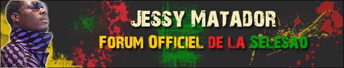 Forum Jessy MATADOR & la Sélésao