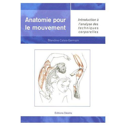 Livre:Anatomie pour le mouvement par Blandine Calais-Germain 41cadb10