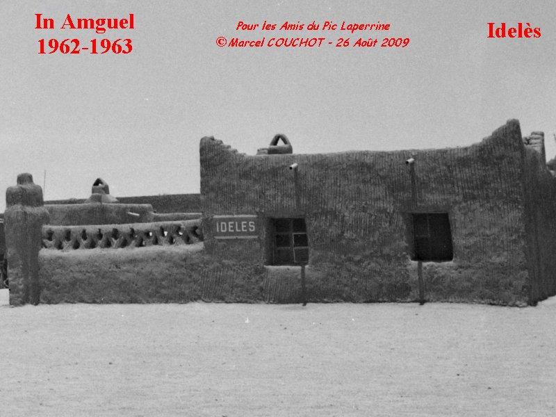 Le Village d'Idelès en 1962 Ideles11