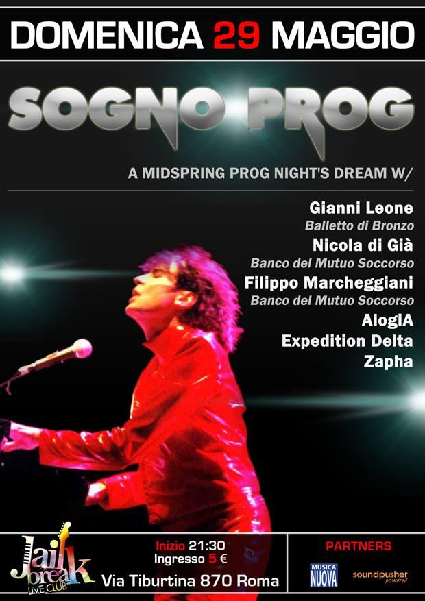 Domenica 29 Maggio 2016 - Sogno Prog - Jaikbreak - Via Tiburtina - Roma Locand10