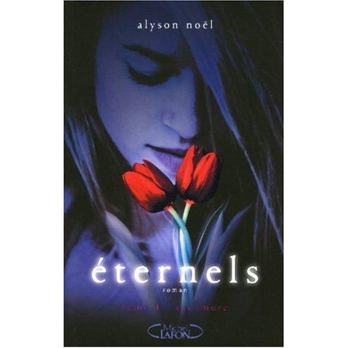 Eternels : Evermore - Tome 1 - Alyson Noël 41ebql10