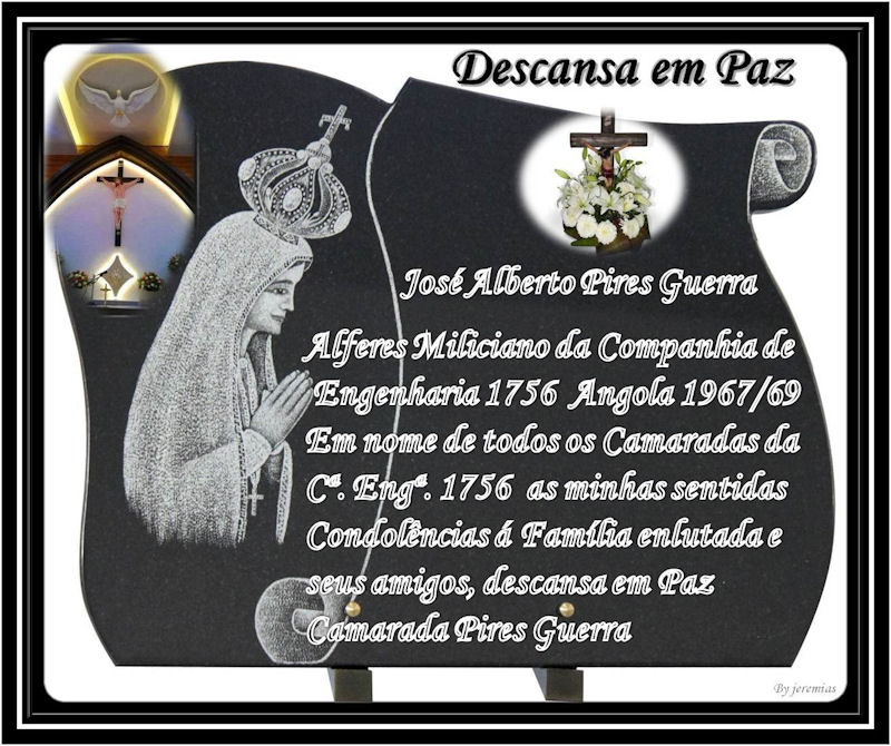 Faleceu o veterano José Alberto Pires Guerra, Alferes Mil.º, da CEng1756 - 18Mai2015 Alfere11