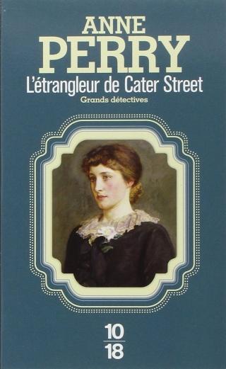 Perry Anne - L'étrangleur de Cater Street 81vrux10