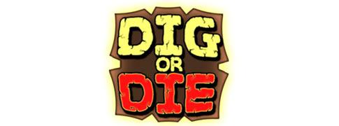 Dig or Die Dig_or12