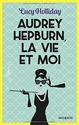 [Holliday, Lucy] Audrey Hepburn, la vie et moi 51vr0o10