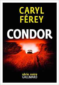 [Férey, Caryl] Condor Condor10