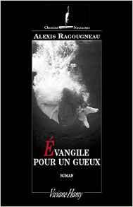 [Ragougneau, Alexis] Evangile pour un gueux Gueux10