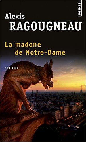[Ragougneau, Alexis] La Madone de Notre-Dame Madone10
