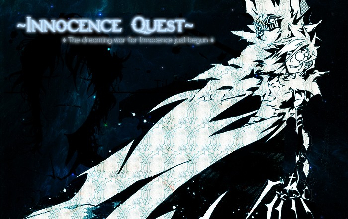 D.Gray-man: ~~The Innocence Quest~~
