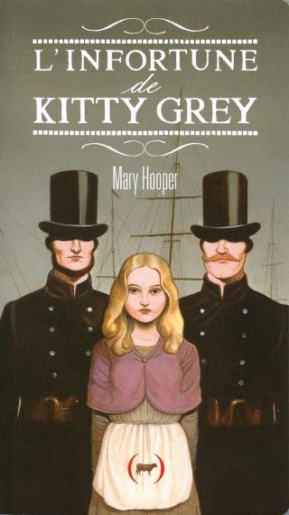 L'INFORTUNE DE KITTY GREY de Mary Hooper 91wqt510