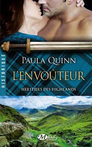 HÉRITIERS DES HIGHLANDS (Tome 3) L'ENVOÛTEUR de Paula Quinn 97828110
