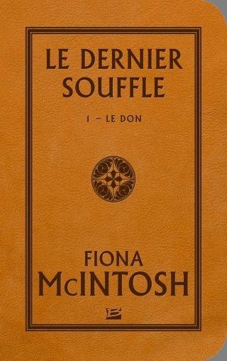 LE DERNIER SOUFFLE (Tome 1) LE DON de Fiona McIntosh Stars-11