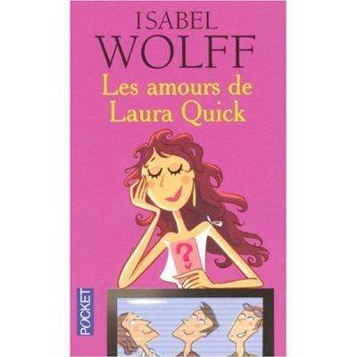 LES AMOURS DE LAURA QUICK d'Isabel Wolff 51uuj910