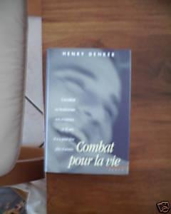 COMBAT POUR LA VIE de Henry Denker 7440_310