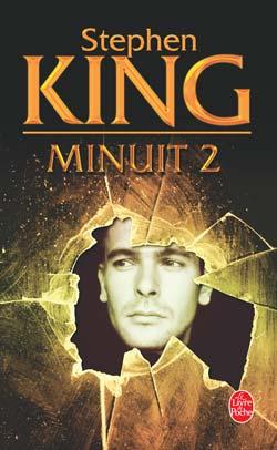 MINUIT 2 & MINUIT 4 de Stephen King Minuit11