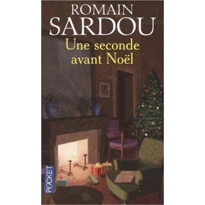 UNE SECONDE AVANT NOEL de Romain Sardou Une_se10
