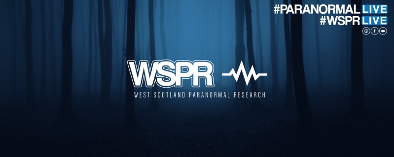 WSPR - WEST SCOTLAND PARANORMAL RESEARCH Update10